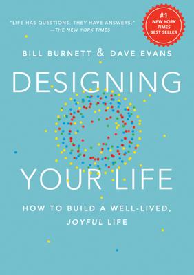 Designing Your Life - Bill Burnett & Dave Evans book
