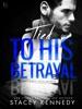 Tied to His Betrayal