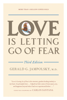 Gerald G. Jampolsky, M.D. - Love Is Letting Go of Fear, Third Edition artwork