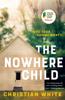 Christian White - The Nowhere Child artwork