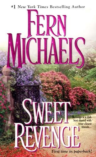 Fern Michaels - Sweet Revenge