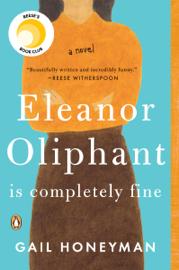 Eleanor Oliphant Is Completely Fine - Gail Honeyman book summary