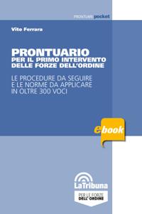 Prontuario per il primo intervento delle forze dell'ordine Book Cover