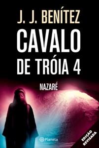 Cavalo de Tróia 4 - Nazaré Book Cover