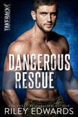 Dangerous Rescue Book Cover