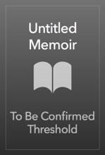 Untitled Memoir
