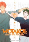 Wotakoi Love Is Hard For Otaku Volume 2