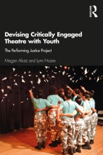 Devising Critically Engaged Theatre With Youth