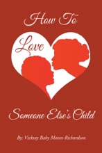 How To Love Someone Else's Child