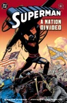 Superman A Nation Divided 1998- 1