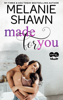 Melanie Shawn - Made For You artwork