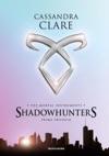 Shadowhunters The Mortal Instruments Prima Trilogia