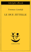 Download and Read Online Le due zittelle