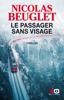 Nicolas Beuglet - Le Passager sans visage illustration