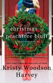 Christmas in Peachtree Bluff - Kristy Woodson Harvey by  Kristy Woodson Harvey PDF Download
