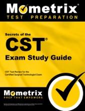 Secrets Of The CST Exam Study Guide: