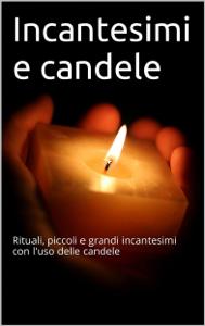 Incantesimi e candele Libro Cover
