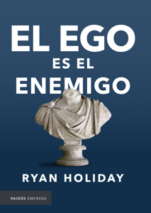 El ego es el enemigo Book Cover