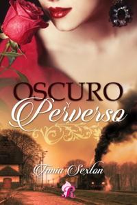Oscuro y perverso Book Cover
