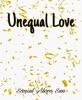 Unequal Love
