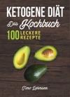 Ketogene Dit  Das Kochbuch