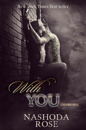 With You (Tear Asunder Book 0.5)