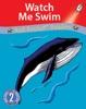 Watch Me Swim (Readaloud)