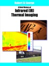 A Brief History Of Infrared IR Thermal Imaging