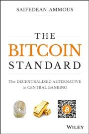 The Bitcoin Standard - Saifedean Ammous