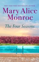 Mary Alice Monroe - The Four Seasons artwork