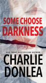 Some Choose Darkness Book Cover