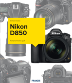 Kamerabuch Nikon D850