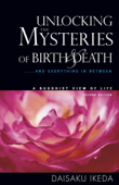 Unlocking the Mysteries of Birth and Death: A Buddhist View of Life Book Cover