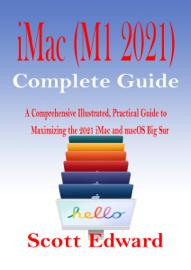 iMac (M1 2021) Complete Guide