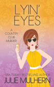 Download and Read Online Lyin' Eyes