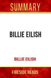 Billie Eilish by Billie Eilish: Summary by Fireside Reads