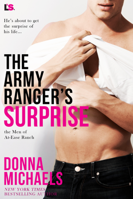 Donna Michaels - The Army Ranger's Surprise book