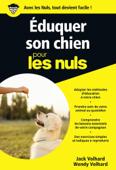 Éduquer son chien Pour les Nuls