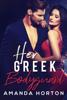 Amanda Horton - Her Greek Bodyguard kunstwerk