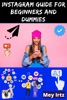 Instagram Guide For Beginners And Dummies