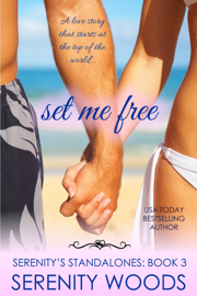 Set Me Free - Serenity Woods book summary