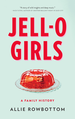 JELL-O Girls - Allie Rowbottom book