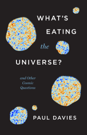 What's Eating the Universe?