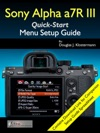 Sony Alpha A7R III Menu Setup Guide
