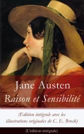 Raison Et Sensibilit Edition Int Grale Avec Les Illustrations Originales De C E Brock