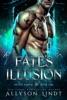 Fate's Illusion