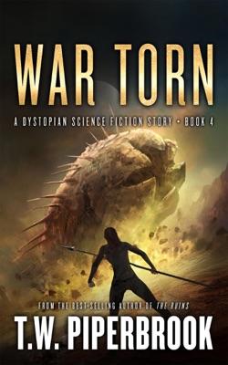 War Torn: A Dystopian Science Fiction Story
