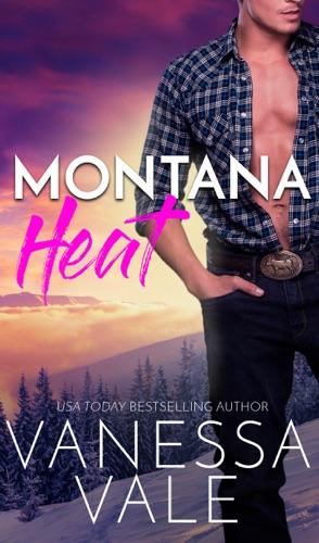 Vanessa Vale - Montana Heat