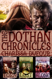 The Dothan Chronicles: The Complete Trilogy