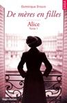 De Mres En Filles - Tome 1 Alice